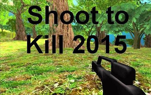 Shoot to Kill 2015