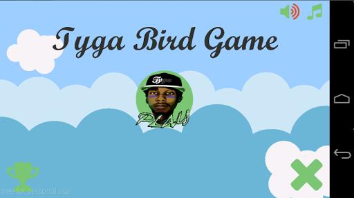 Tyga Bird Game