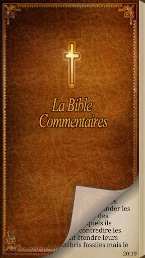 La Bible. Commentaires