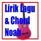 Lirik Lagu & Chord Noah