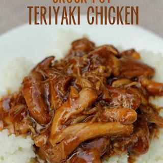 Crock Pot Teriyaki Chicken.