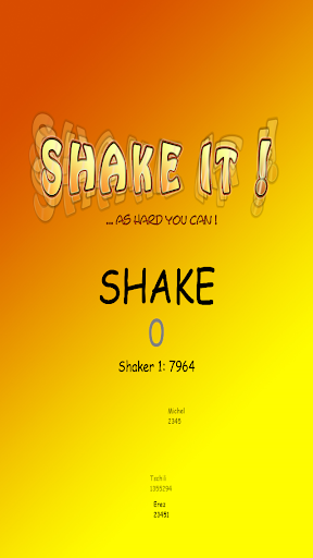 Shake It ...as hard you can