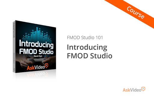 FMOD Studio Intro Course
