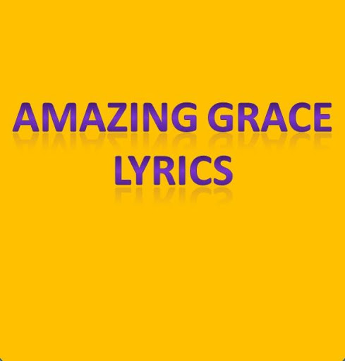 Amazing Grace Lyrics