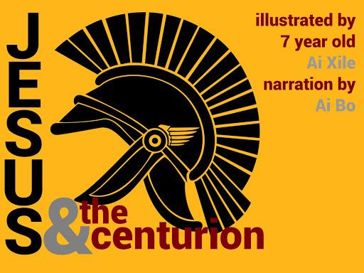 Jesus the centurion Ai Xile