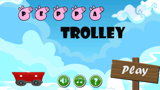 Peppa Trolley