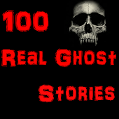 Real Ghost Stories100+