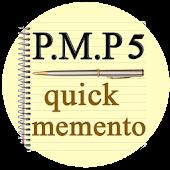 PMP 5 Quick Memento