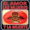 Amor, las Mujeres y la Muerte logo