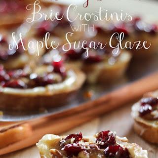 Cranberry Pecan Brie Crostinis with Maple Sugar Glaze
