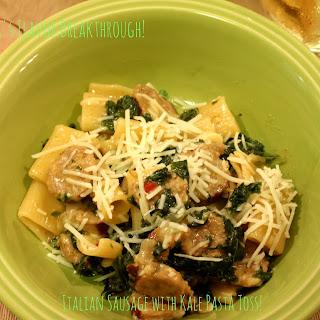 Italian Sausage With Kale Pasta Toss!.