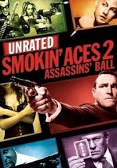 Smokin' Aces 2:  Assassin's Ball (Unrated)