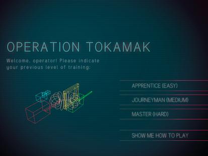 Operation Tokamak