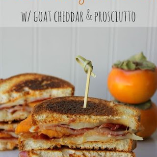 Persimmon Grilled Cheese w/ goat cheddar & prosciutto