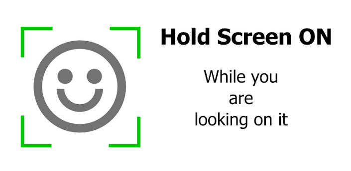 Hold Screen ON Face detection v1.40 for Android