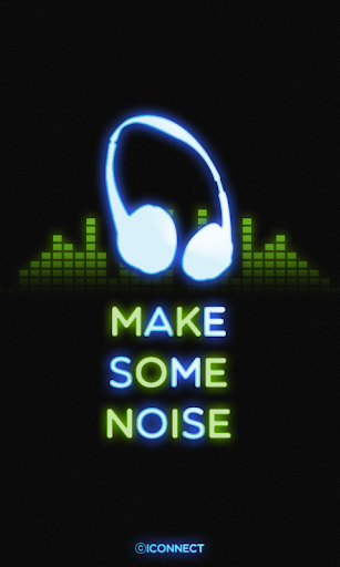 MAKE SOME NOISE go launcher