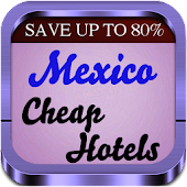 Mexico Cheap Hotels Booking