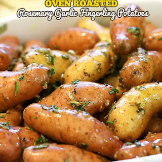 Oven Roasted Rosemary Garlic Fingerling Potatoes