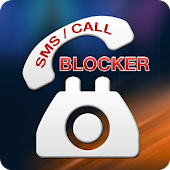 SMS Phone Call Blocker