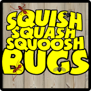 SQUISH SQUASH SQUOOSH BUGS! 1.4