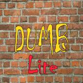 Dumb Lite