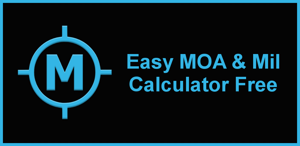 Download Easy MOA & Mil Calculator Free APK latest version