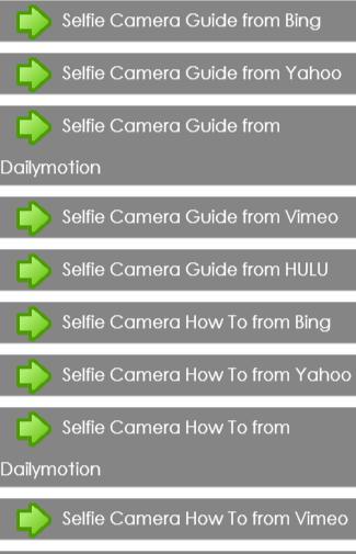 Selfie Camera Guide