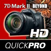 Canon 7D Mk II Beyond QuickPro