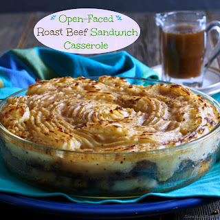 Open-Faced Roast Beef Sandwich Casserole