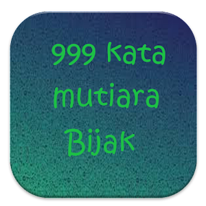 999 Kata Mutiara Bijak 80 Apk Free Entertainment