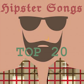 HIPSTER SONGS TOP 20