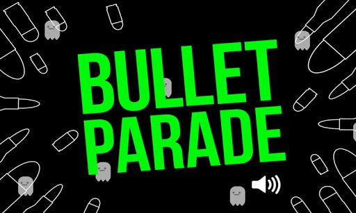 Bullet Parade