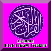 Al-Quran Kitab Samawi Terakhir