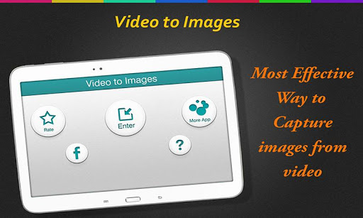 Video to Images:Screen Capture
