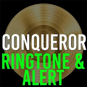 Conqueror Ringtone & Alert – Make your phone ring with