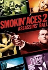 Smokin' Aces 2:  Assassin's Ball (Theatrical)