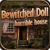 Bewitched Doll -Horrible House