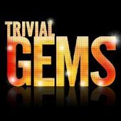 Trivial Gems