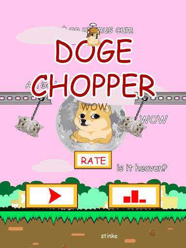 Doge Chopper