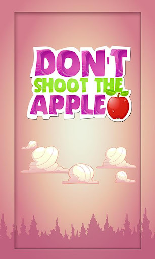 Don't Shoot the Apple