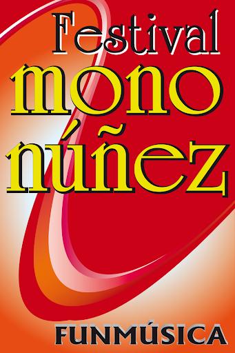 Festival Mono Nuñez