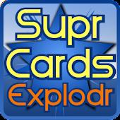 Supr Cards Explodr