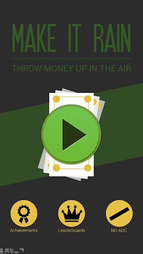 Make It Rain -Throw away money