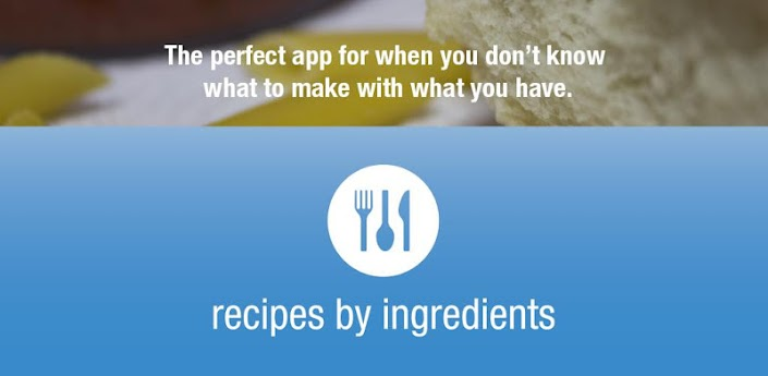 Recipes by Ingredients