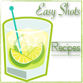 Easy Shots - Cocktail Recipes