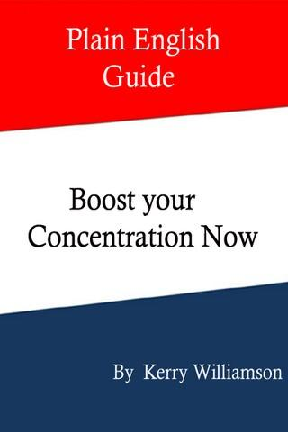 Boost your Concentration Now