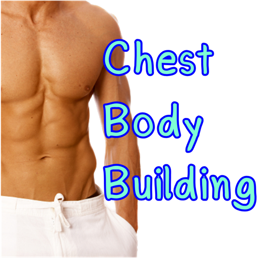 Chest Body Building