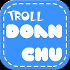 Troll Doan Chu icon