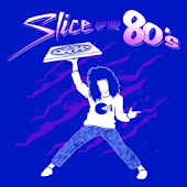 Slice of the 80s
