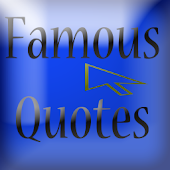 Famous quotes for everyone!